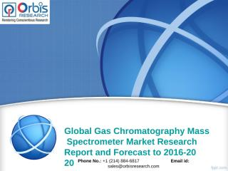 Global Gas Chromatography Mass Spectrometer Market.ppt